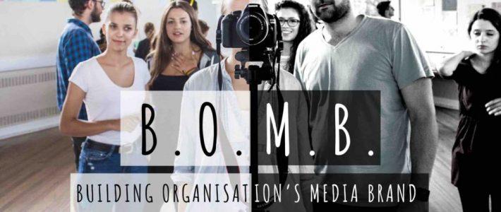 B.O.M.B.: Building Organisation's Media Brand – Training course in UK