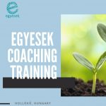 Egyesek Coaching Training – Training course in Hungary