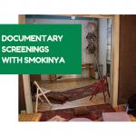 New chapter – Documentary Screenings with Smokinya