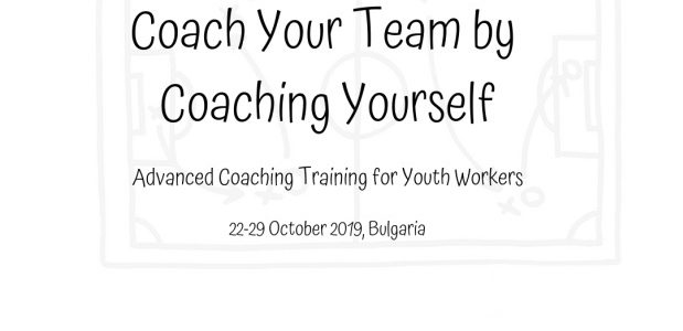 Coach your team by coaching yourself – Training course in Bulgaria