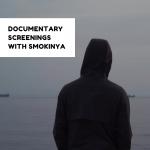 Documentary Screenings with Smokinya – Aegean