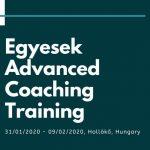 Egyesek Advanced Coaching Training – Training Course in Hungary