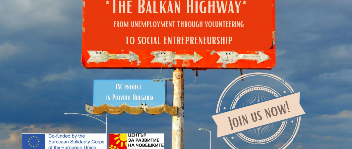 """The Balkan Highway"" – Volunteering Project in Bulgaria"