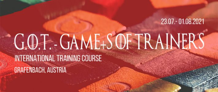 GamE+s Of Trainers – Training course in Austria